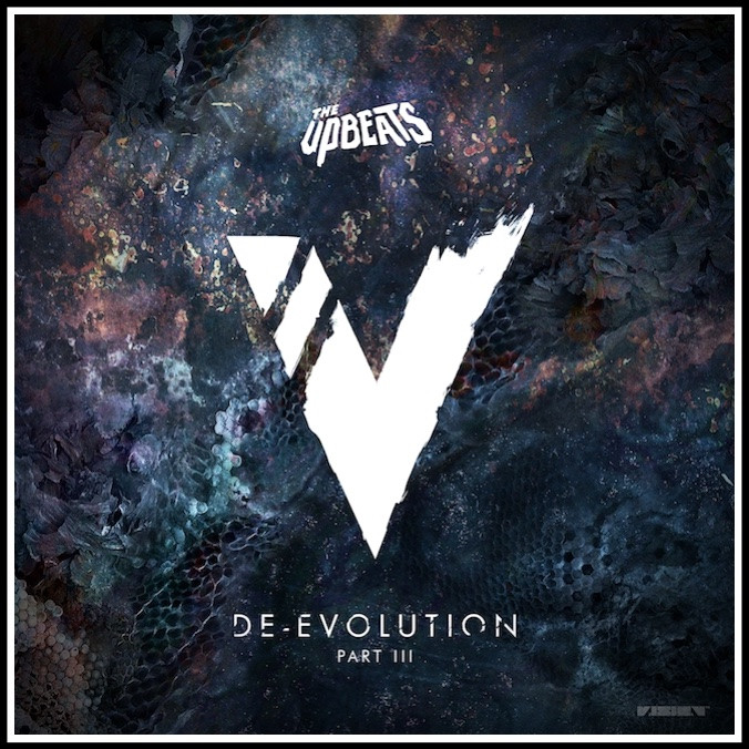 The Upbeats - De-Evolution Part III             Vision Recordings