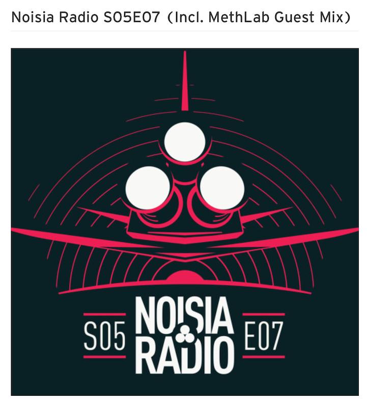 Noisia Radio S05E07 (Incl. MethLab Guest Mix)