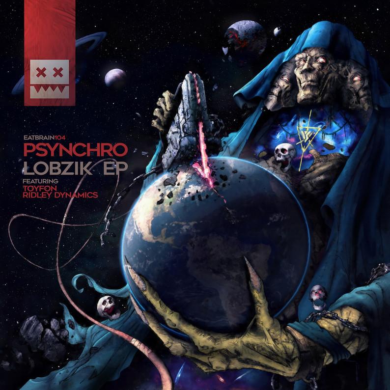 PSYNCHRO // LOBZIK EP (EATBRAIN)