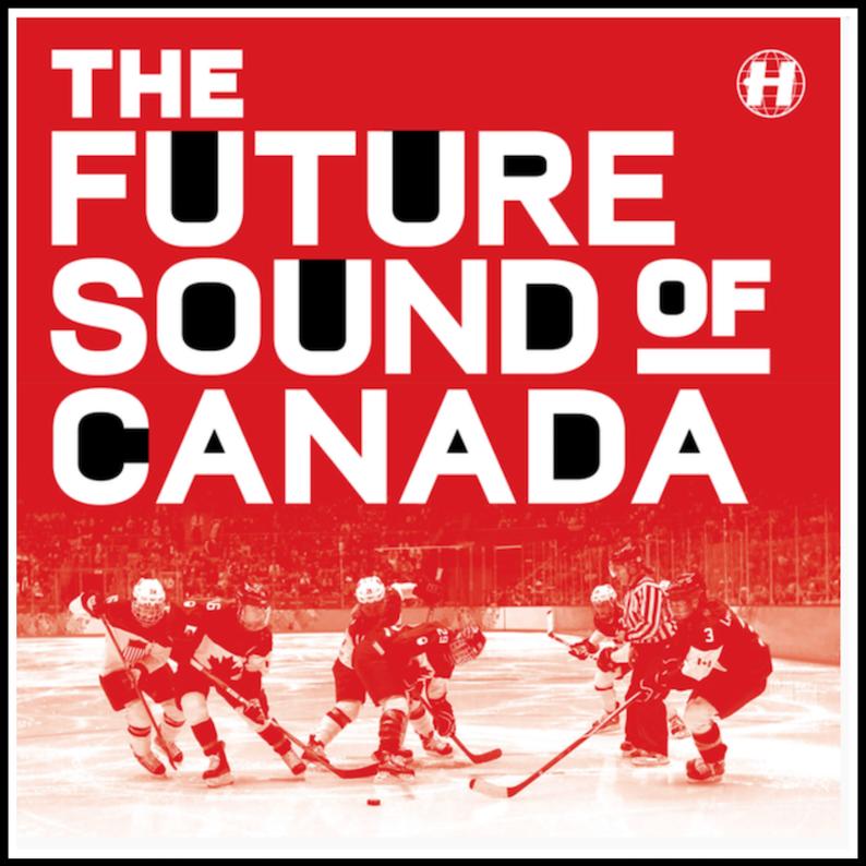 THE FUTURE SOUND OF CANADA / HOSPITAL RECORDS