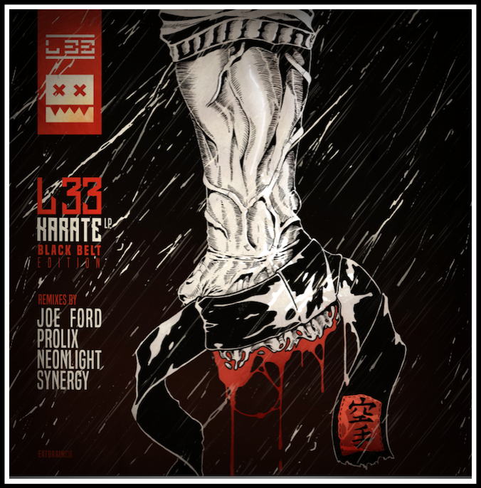 Joe Ford, Prolix, Neonlight, Synergy, L 33 KARATE REMIXES (Eatbrain)