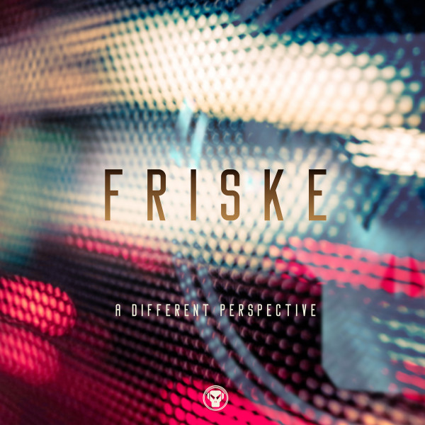 Friske A Different Perspective Future Cut Obsession 2020 Remasters Metalheadz