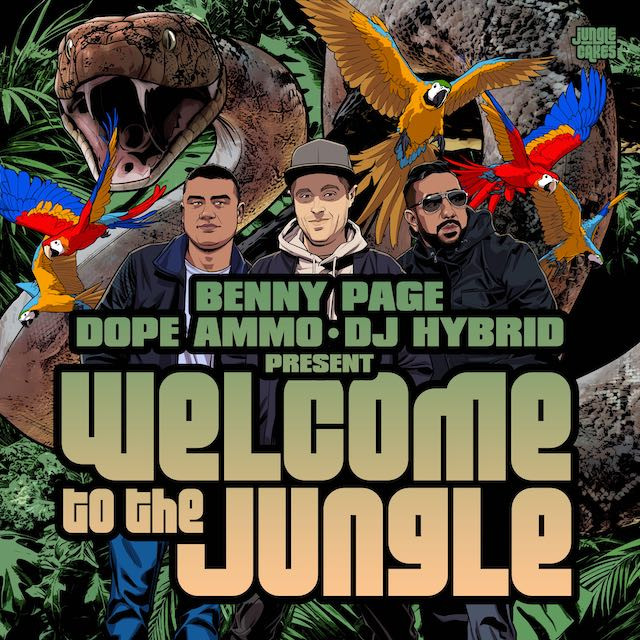 Jungle Cakes Benny Page, Dope Ammo, DJ Hybrid - Welcome To The Jungle