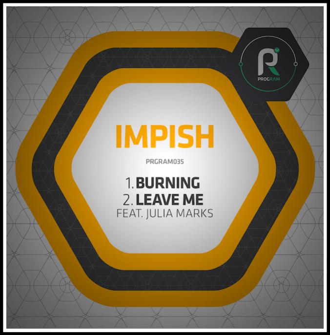 Impish - Burning / Leave Me
