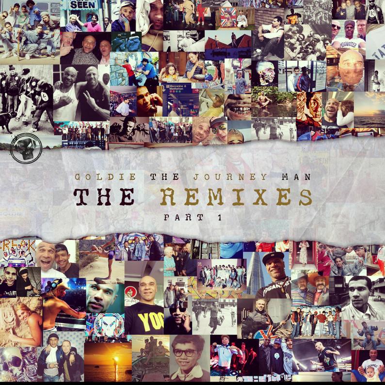 Goldie - The Journey Man Remixes Part 1 & 2