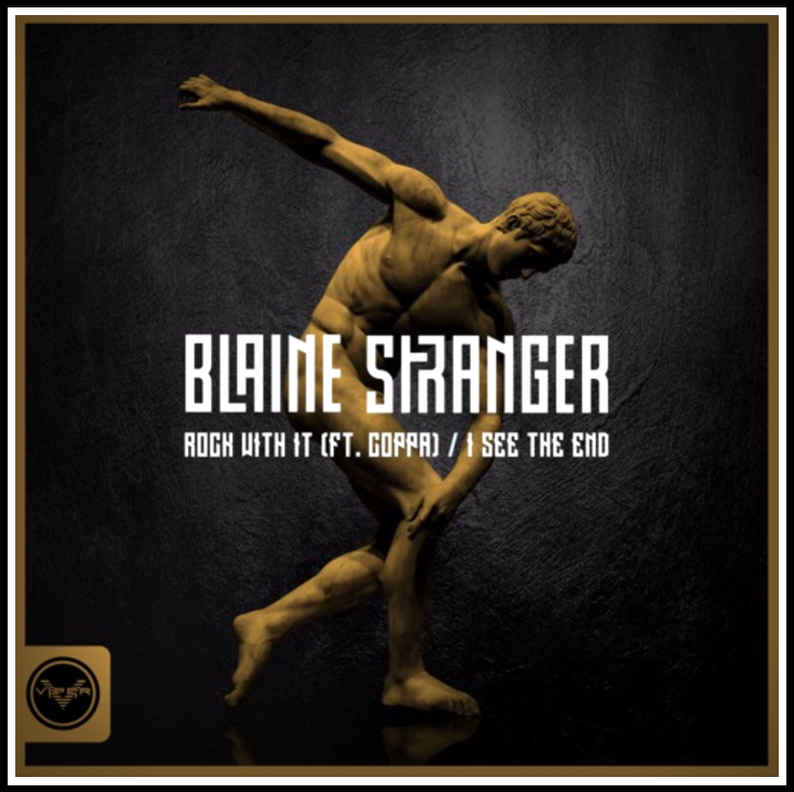 Blaine Stranger - Rock With It / I See The End / Viper Recordings