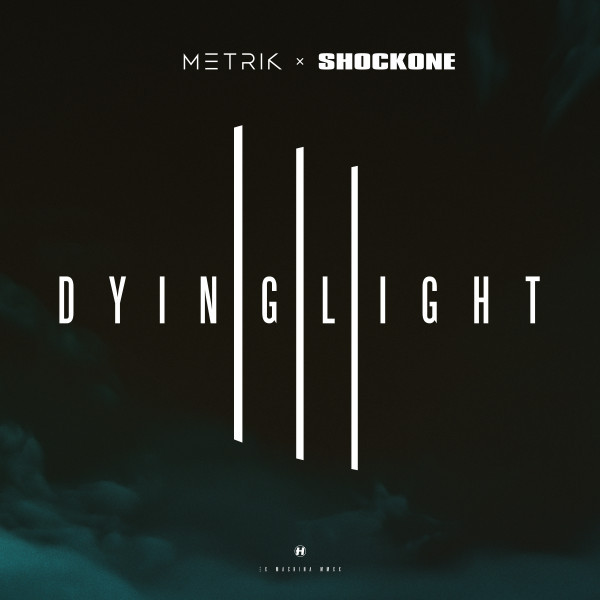 Metrik - Dying Light (feat. ShockOne) (Flite Remix)