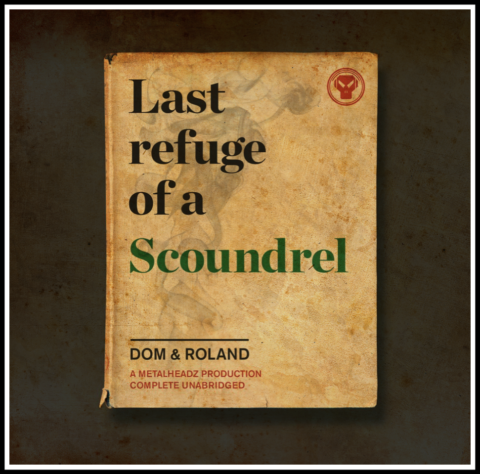 Dom and Roland Last Refuge Of A Scoundrel Ram Records