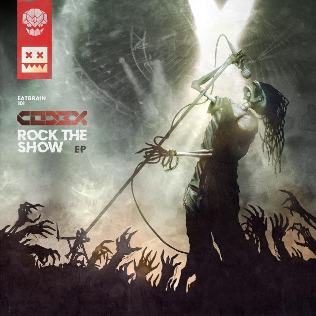 Cod3x // Rock the Show EP/ Eatbrain