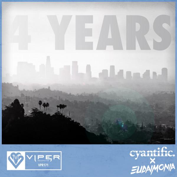 Cyantific x Eudaimonia - 4 Years Viper Recordings