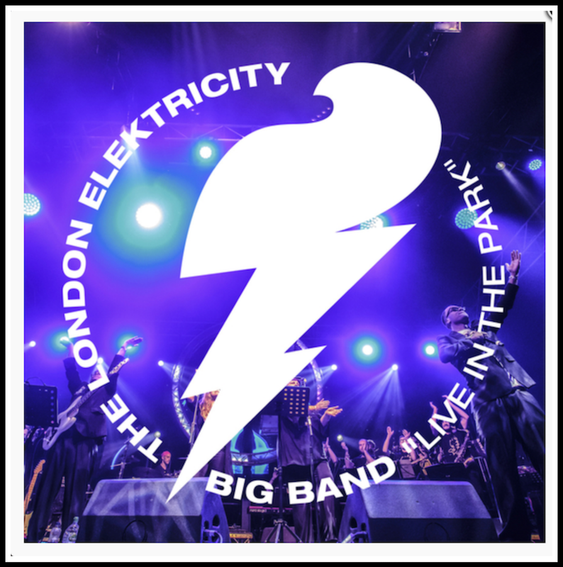London Elektricity Big Band - Live In The Park 🇬🇧