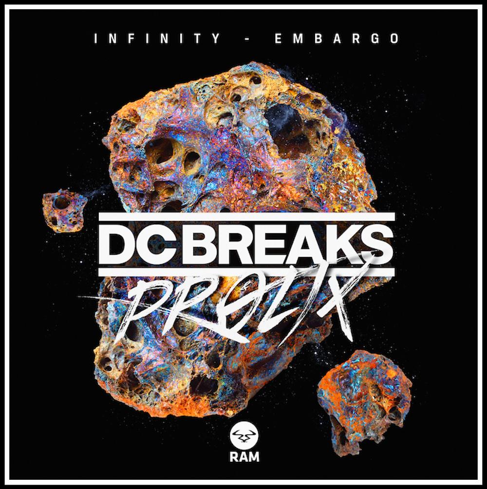 RAM Records DC Breaks & Prolix - Infinity / Embargo