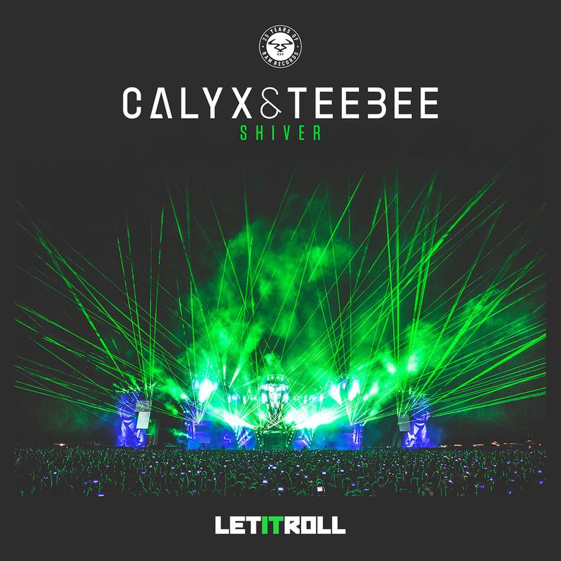Calyx & TeeBee Shiver Ram Records