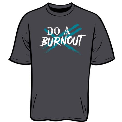 DO A BURNOUT Unisex Cotton T-Shirt $22.00