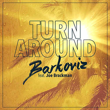 BARKOVIZ - TURN AROUND