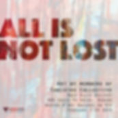 All is Not Lost poster square.jpg