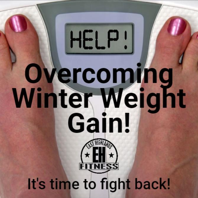 Overcoming Winter Weight Gain