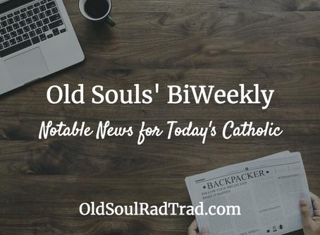 Old Souls' BiWeekly: August 24, 2019