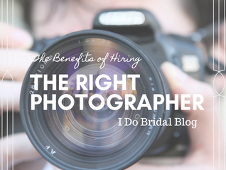 The Benefits of Hiring the Right Photographer!