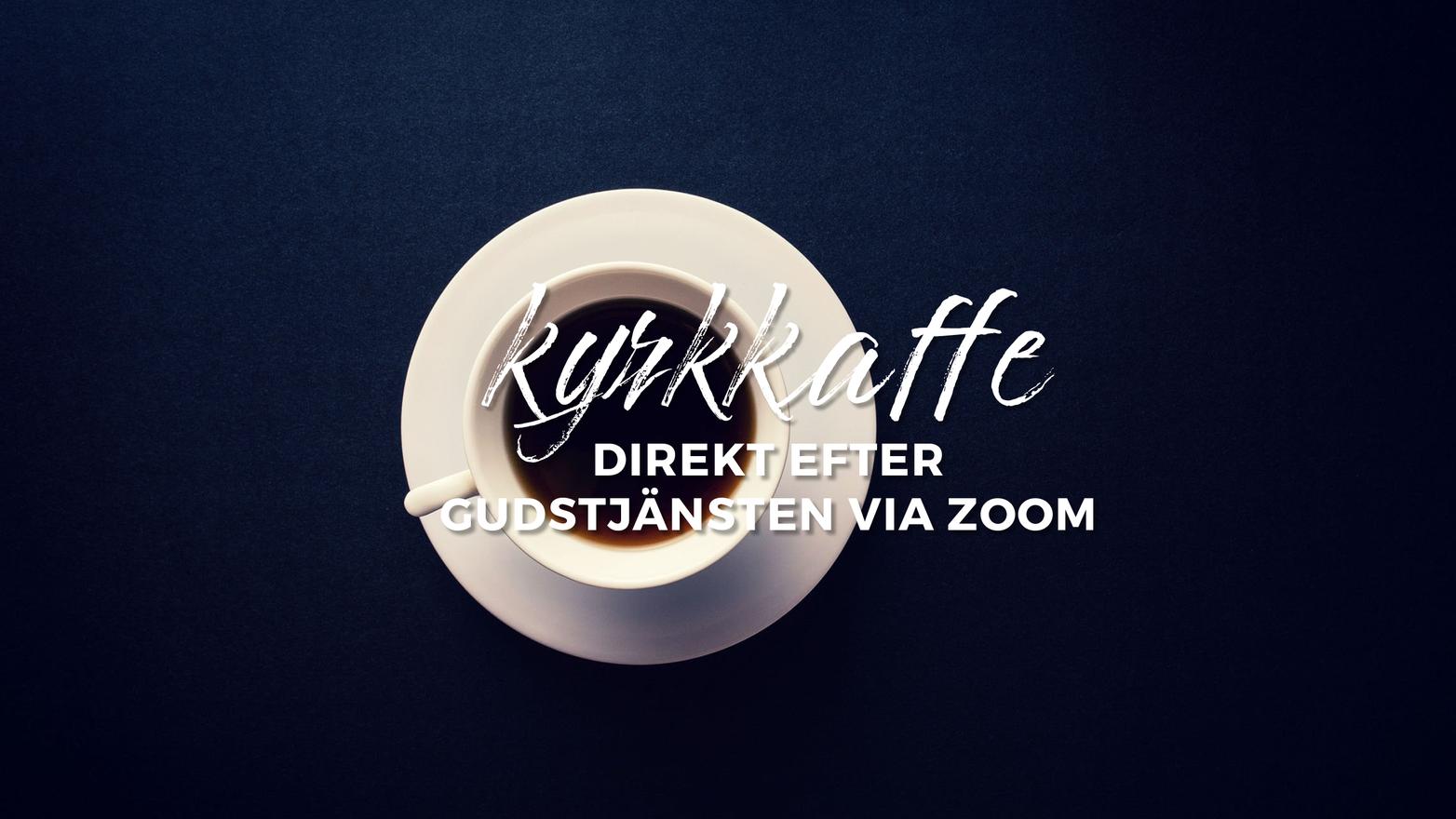 Kyrkkaffe via zoom