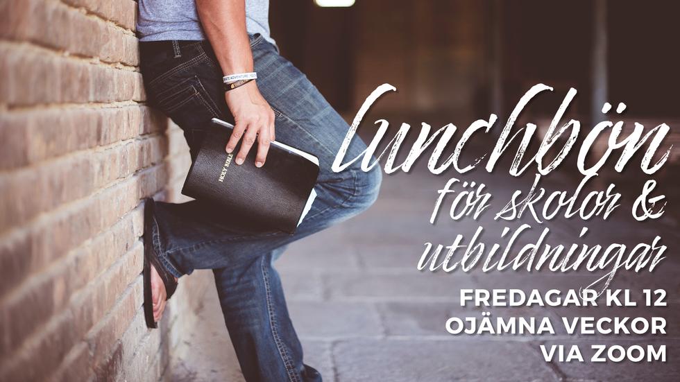 Lunchbön för skolor & utbildningar