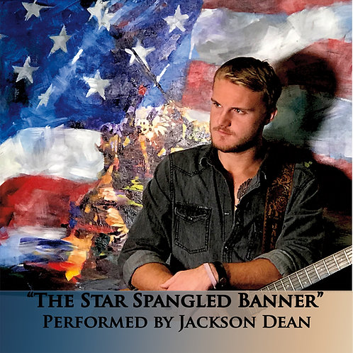 Star Spangled Banner Performed by Jackson Dean
