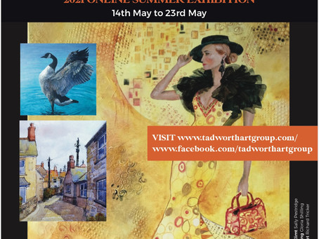 Tadworth Art Group 2021 Online Summer Exhibition: 14th–23rd May