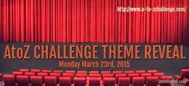 A-Z Challange 2015: Theme Reveal