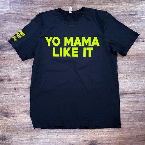 Yo mama like it tee Black/Safety Green