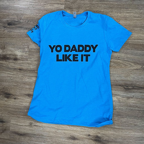 Yo Daddy Like It Tropical Blue/Black