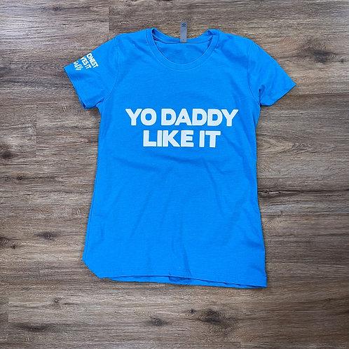 Yo Daddy Like It Tropical Blue/White