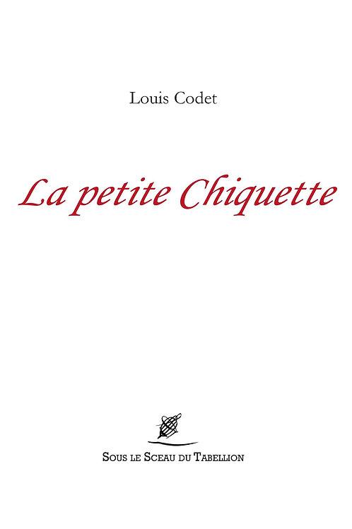 La petite Chiquette Louis Codet