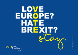 Love Europe, Hate Brexit, Vote Stay