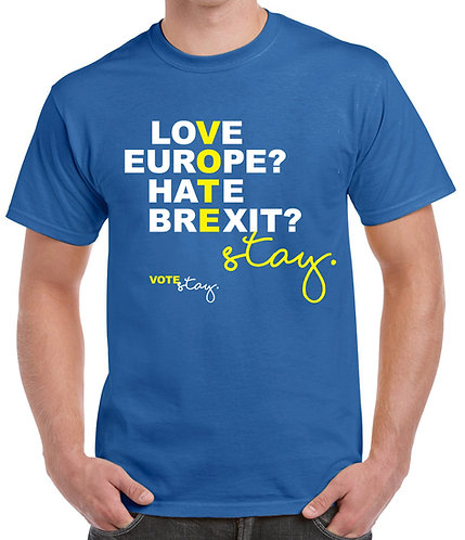 Love Europe, Hate Brexit, Vote Stay T-shirt