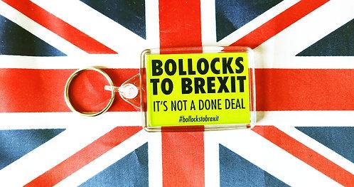 Bollocks to Brexit Keyring