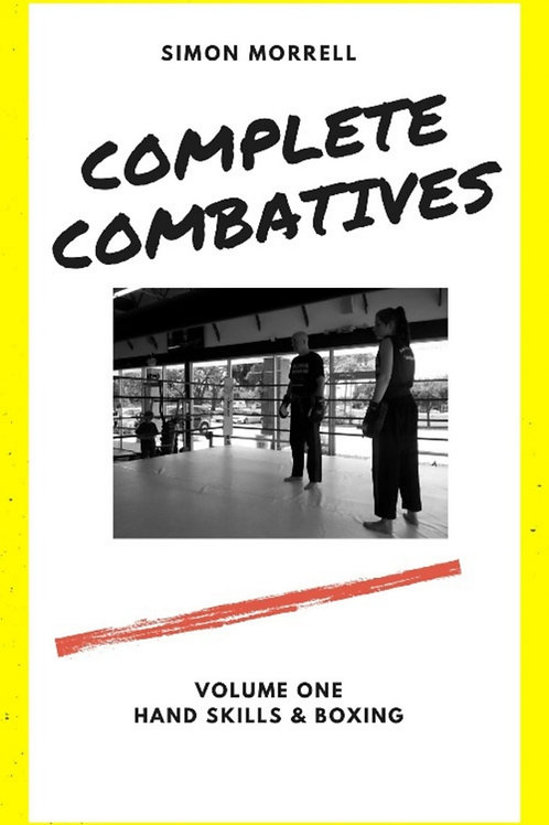 Complete Combatives 1; Hand Skills & Boxing