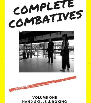 COMPLETE COMBATIVES VOLUME ONE!HAND SKILLS & BOXING