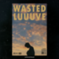 Wasted-Luuuve-Cover.png