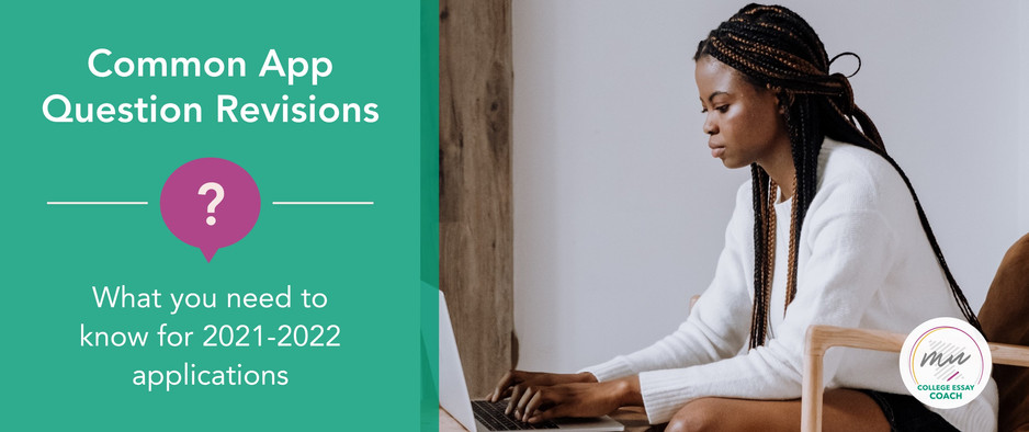 What's Changing with the 2021-2022 Common App