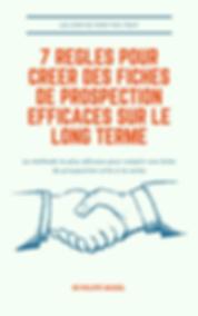 couverture ebook 7 regle fiche prospecti