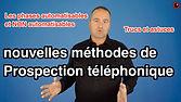 vidéo nouvelles méthodes de prospection téléphonique