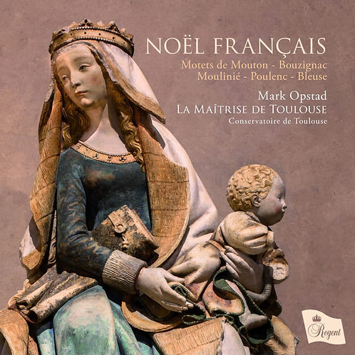 Noël Français - La Maîtrise de Toulouse
