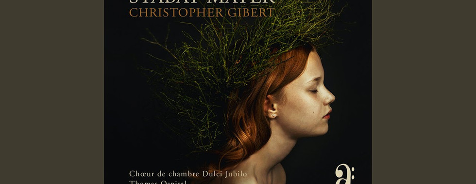 XII. Quando Corpus - Stabat Mater de Christopher Gibert