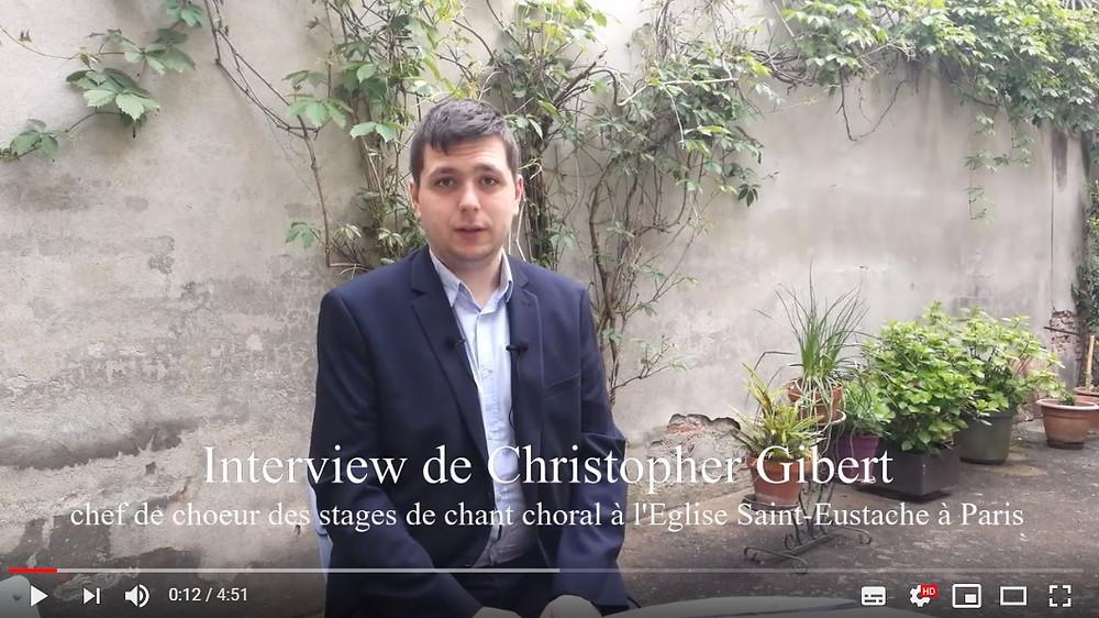 Interview Christopher Gibert technique vocale chef de choeur