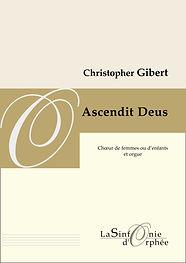 Ascendit Deus de Christopher Gibert