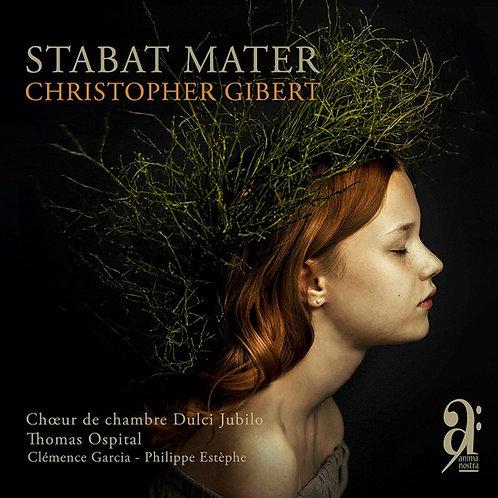Stabat Mater de Christopher Gibert