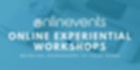 Copy of ONLINE EXPERIENTIAL WORKSHOPS (3