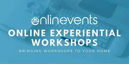 Copy of ONLINE EXPERIENTIAL WORKSHOPS (3