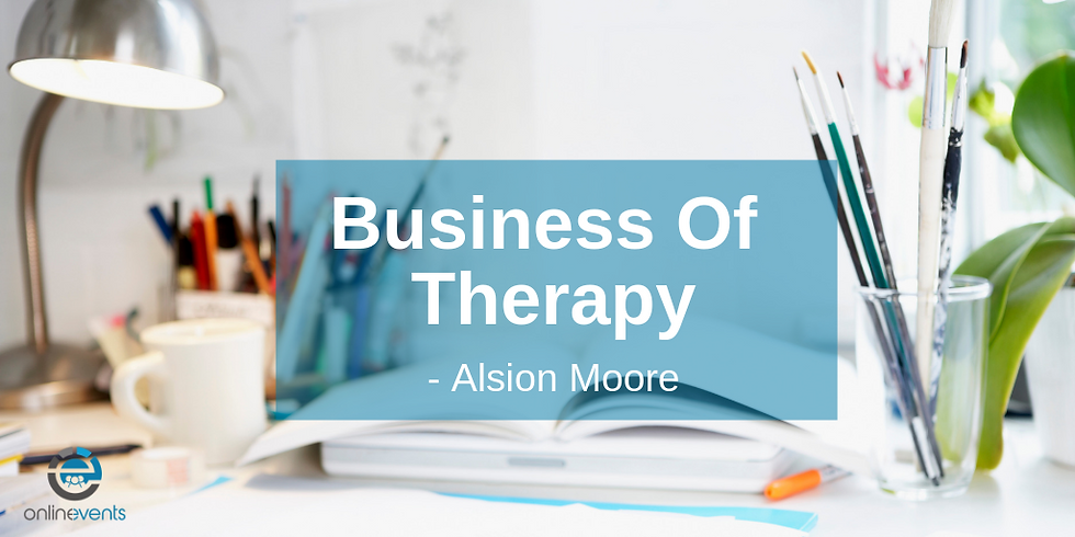 PART 3 Business of Therapy