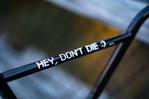 Hey Don't Die Sticker